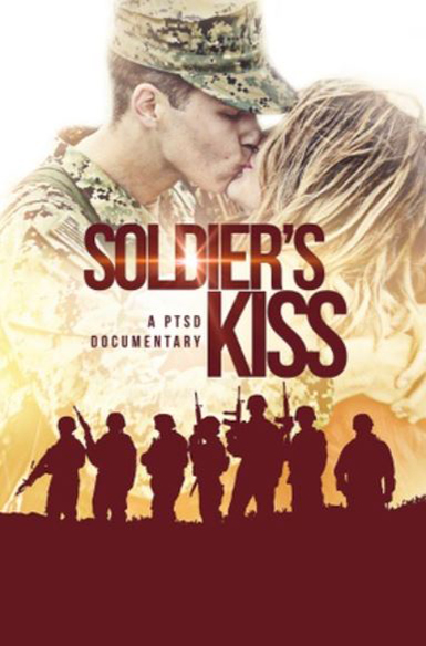 Soldiers Kiss A PTSD Documentary